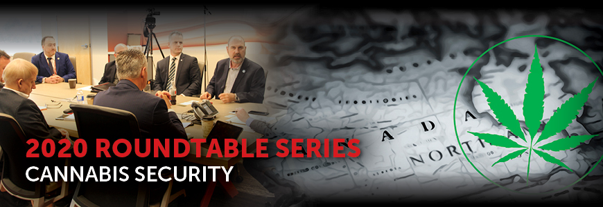 Canadian Security Cannabis Roundtable